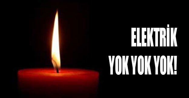 Elektrik yok yok yok!