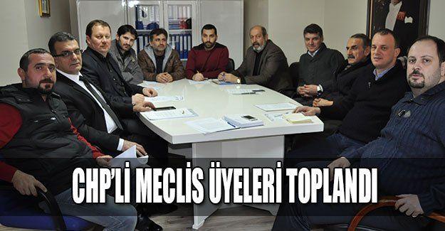 CHP'li meclis üyeleri toplandı
