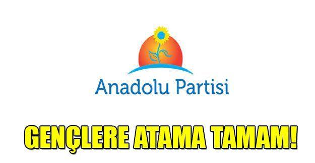 Anadolu Partisi'nde gençlere atama tamam