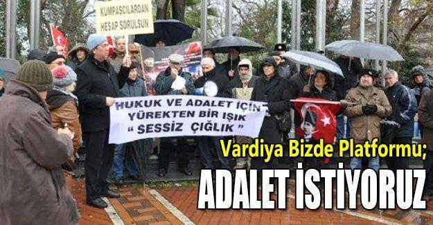 Adalet istiyoruz