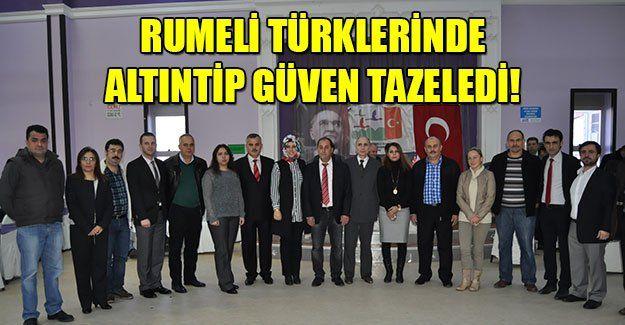 Rumeli Türklerinde Altıntip güven tazeledi