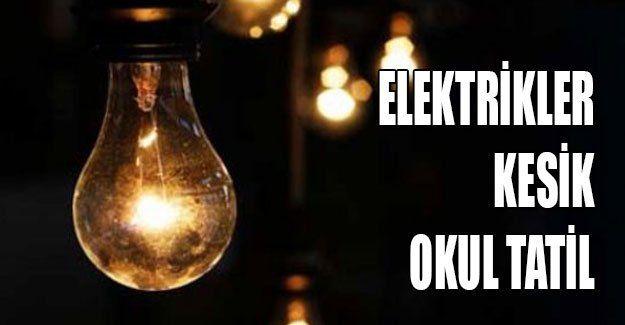 Elektrikler kesik okul tatil