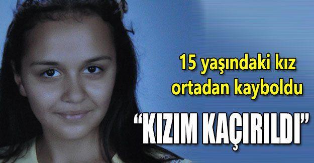 15 yaşındaki kız ortadan kayboldu