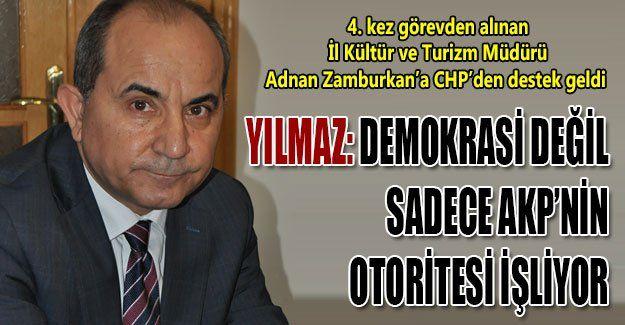 Demokrasi değil sadece AKP'nin otoritesi işliyor