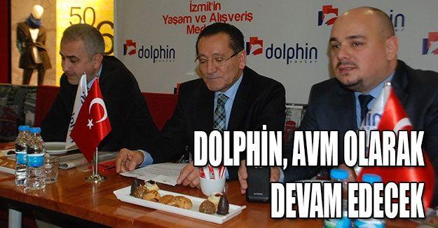 Dolphin, AVM olarak devam edecek