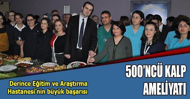 500'üncü açık kalp ameliyatı yapıldı