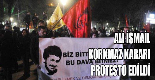 Ali İsmail Korkmaz kararı protesto edildi