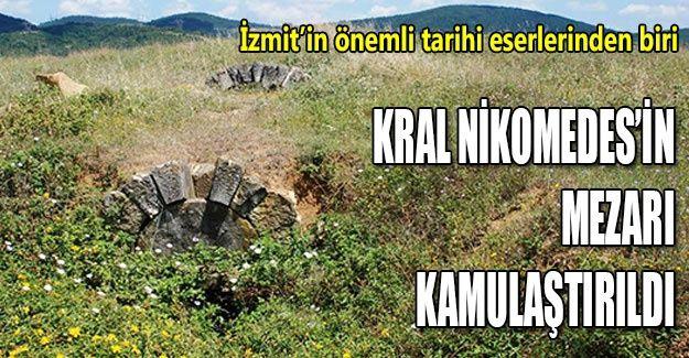 Kral Nikomedes'in mezarı kamulaştırıldı
