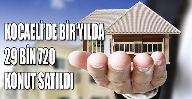 Kocaeli'de bir yılda 29 bin 720 konut satıldı