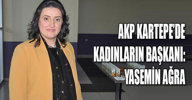 AKP Kartepe'de kadınların Başkanı: Yasemin Ağra