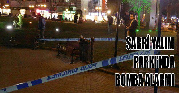 Sabri Yalım Parkı'nda bomba alarmı