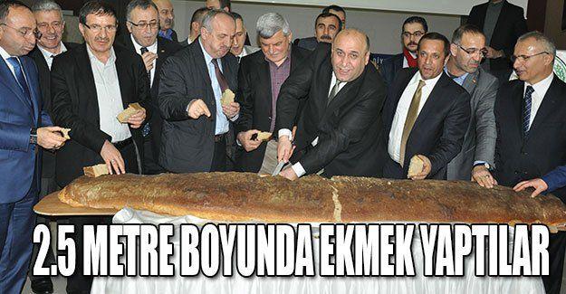 2.5 metre boyunda ekmek yaptılar