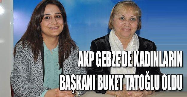 AKP Gebze'de kadınların başkanı Buket Tatoğlu oldu