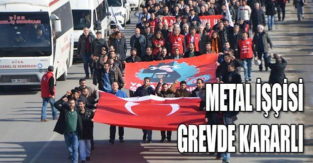 Metal işçisi grevde kararlı