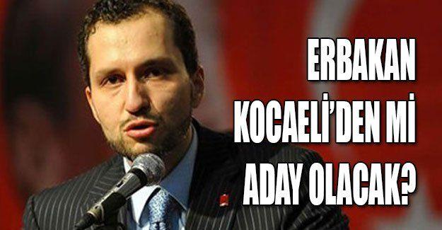 Erbakan Kocaeli'den mi aday olacak?