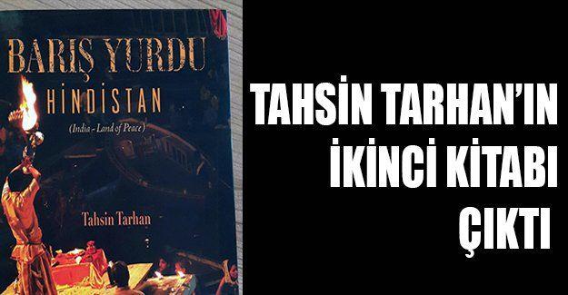 Tahsin Tarhan'ın ikinci kitabı çıktı