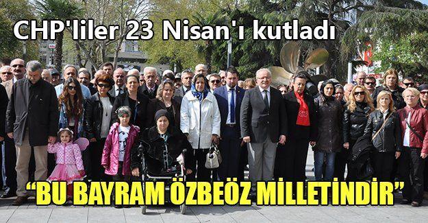 CHP'liler 23 Nisan'ı kutladı