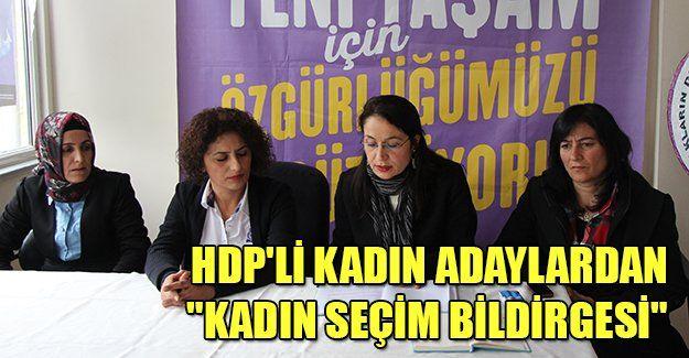 """HDP'li kadın adaylardan """"Kadın Seçim Bildirgesi"""""""