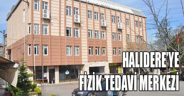 Halıdere'ye Fizik Tedavi Merkezi