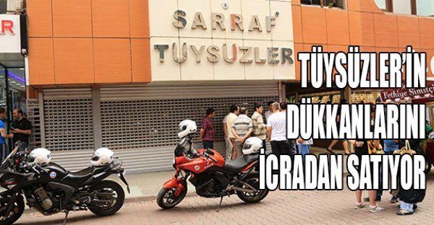 Tüysüzler'in dükkanlarını satıyor