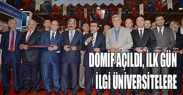 DOMİF açıldı, ilk gün ilgi üniversitelere
