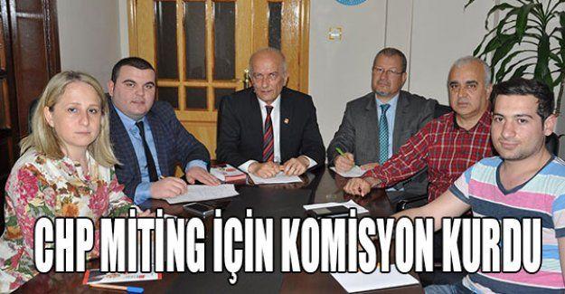 CHP'de miting komisyonu