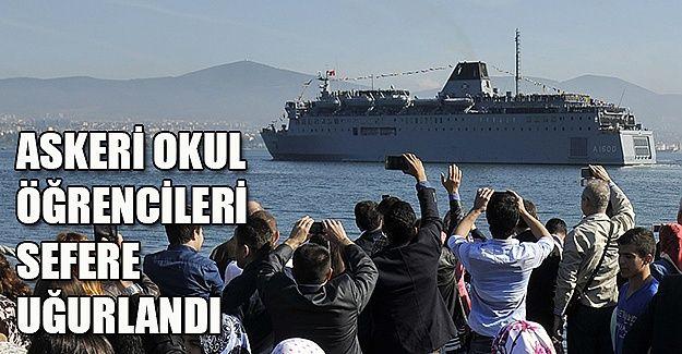Askeri okul öğrencileri açık denizlere uğurlandı