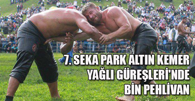 7. Seka Park Altın Kemer Yağlı Güreşleri'nde bin pehlivan