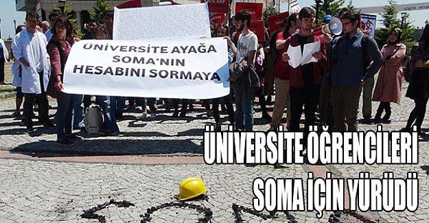 Üniversite öğrencileri Soma için yürüdü