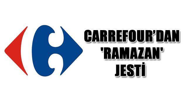 Carrefour'dan 'Ramazan' jesti