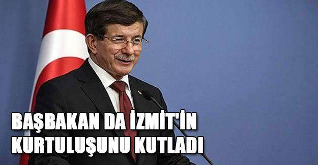 Başbakan İzmit'in kurtuluşunu kutladı
