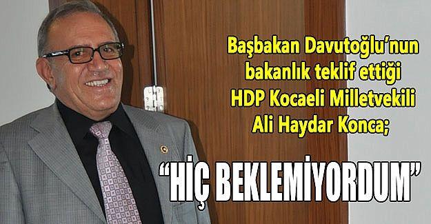 HDP'li Konca: Hiç beklemiyordum