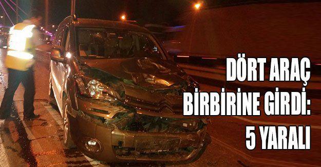 Dört araç birbirine girdi: 5 yaralı