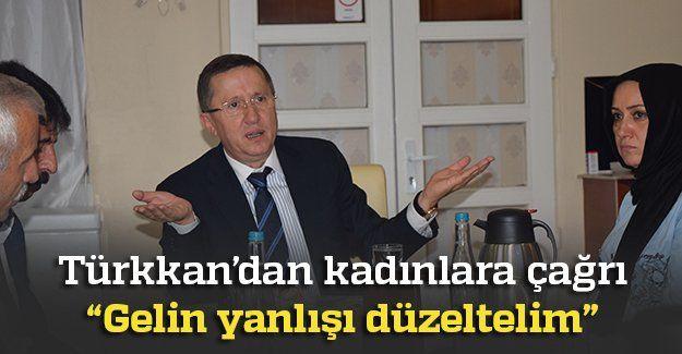 Türkkan'dan kadınlara çağrı
