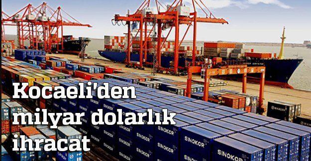 Kocaeli'den milyar dolarlık ihracat