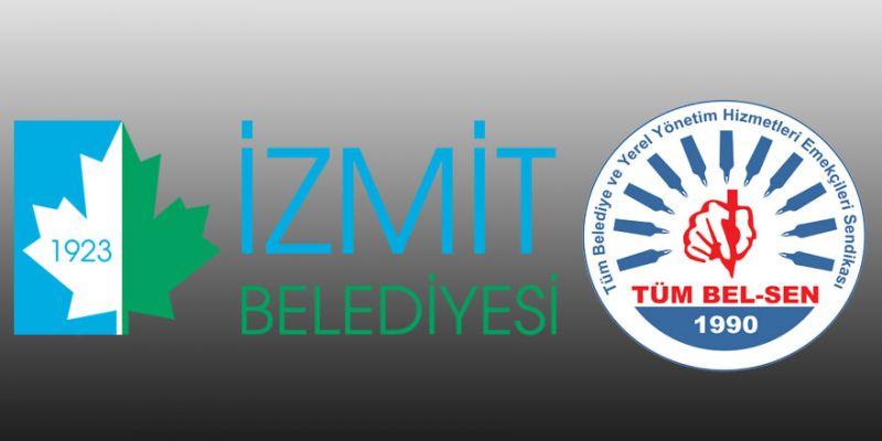 İzmit Belediyesi'nde yetki Tüm Bel-Sen'e geçiyor