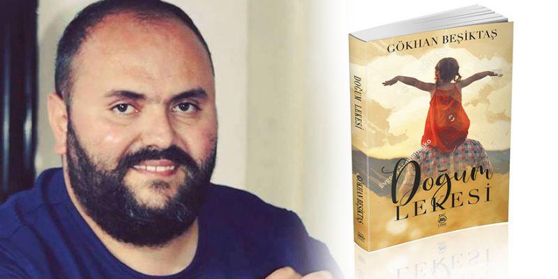 Gökhan Beşiktaş'ın ilk kitabı çıkıyor