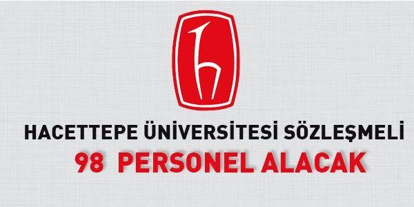 Hacettepe Üniversitesi Sözleşmeli 98 Personel Alıyor