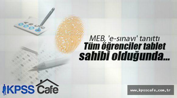MEB E-SINAV SİSTEMİNE GEÇİYOR