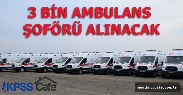 Sağlık Bakanlığı 3 Bin Ambulans Şoförü Alım İlanı