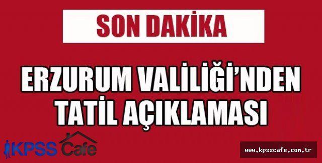 Erzurum'da okullar bir gün tatil edildi
