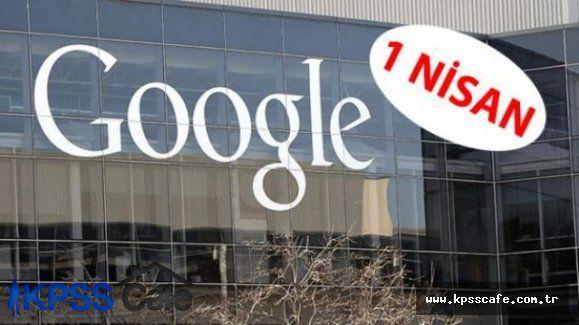 Google şaşkınlığa uğrattı 1 Nisan şakası yaptı