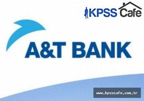 A&T BANK Uzman Yardımcısı Alım İlanı