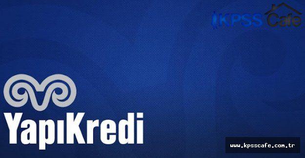 Yapı Kredi Lisans Mezunu Bireysel Müşteri Yetkili Yardımcısı Alımı