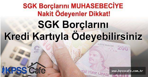 SGK Borcunu internet üzerinden kredi kartı ile ödemek