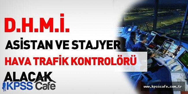 DHMİ Asistan-Stajyer Hava Trafik Kontrolörü Alım İlanı