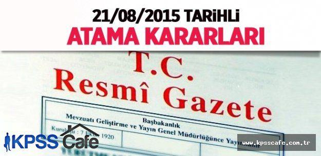 21 Ağustos 2015 Tarihli Atama Kararları