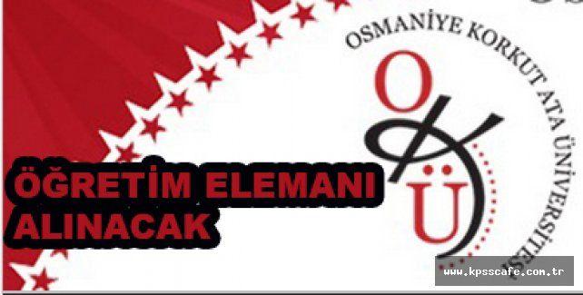 Osmaniye Korkut Ata Üniversitesi Öğretim Elemanı Alacak