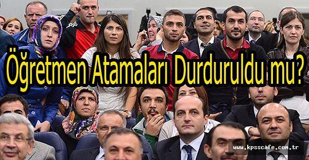 Başbakanlık Genelgesine göre Öğretmen Atamaları da durduruldu mu?