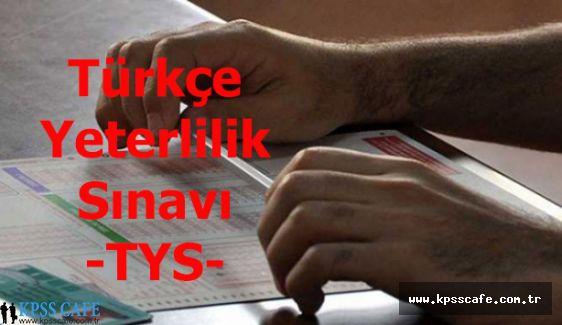 Türkçe Yeterlik Sınavı (TYS) Duyurusu